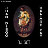 Juan Diego - Relique Psy (DJ Set)