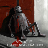 Vodiche - The Robot Never Came Home