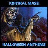 Kritikal Mass Halloween Anthems