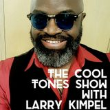 The Cool Tones Show with Larry Kimpel: New Years Edition