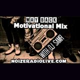 """""""Way Back"""" Motivational Old School Hip Hop Mix with DJ SamR"""