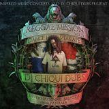 """REGGAE MISSION 2010"" Mixtape by Dj Chiqui Dubs"