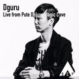 Dguru - Live from the Pute Deluxe Magic Cave