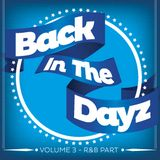 Back In The Dayz 3- The R&B part