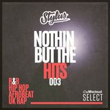 @DJStylusUK - Nothin' But The Hits (Mixcloud Select Series 003)