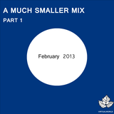 A Much Smaller Mix #4