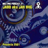 "Jah Bug - ""Proyecto 2501"" - Marzo 2011"