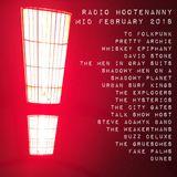 Radio Hootenanny Mid February 2018