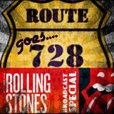 Route728 | June 29th 2014 | Rolling Stones special