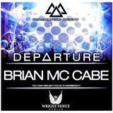 Trio Promotions Presents: Brian Mc Cabe - D E P A R T U R E (Competition Mix)