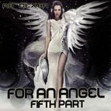 For An Angel (Fifth Part)