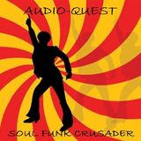 Audio-Quest - Soul Funk Crusader