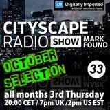 Mark Found - Cityscape Radio Show 033 October 19th 2017