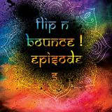 Flip N Bounce ! - episode 6