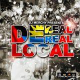 DJ Merchy Presents DE REAL REAL LOCAL VOL4