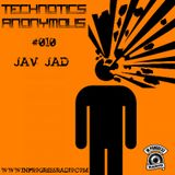 [Friday, May 1, 2015] Technotics Anonymous #010 - Jav Jad