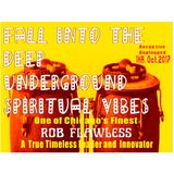 Fall into The  Deep Underground Spiritual Vibes - Live Unplugged - Rob Flawless