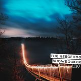 The Hedgehog - Showrocker 439 - 23.05.2019