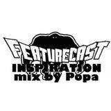 Featurecast inspiration mix by Popa