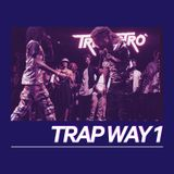 Trap Way - Hip-Hop and R&B #1