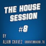 The House Session #8