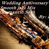 36th Wedding Anniversary Smooth Jazz Mix (Romantic Sax)
