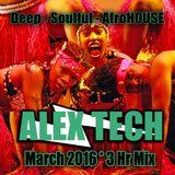 DJ Alex Tech - Deep-Soulful-AfroHOUSE-March 2016
