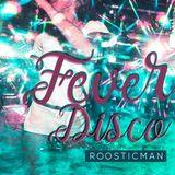 Fever Disco & Roosticman  -  Aretha Remix - Soul#Disco#Funk
