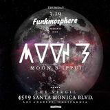 Moon B Live Set @ Funkmosphere, Los Angeles, 3/19/15