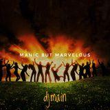 Manic But Marvelous Mix |djmain| Exclusive