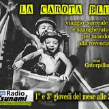 LA CAROTA BLU - STAGIONE 2 - TERZA PUNTATA