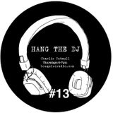Hang The DJ #13 - Miles Kane / Summer Psych Special