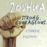 Strong and Courageous #3: A Faithful Welcome (Audio)