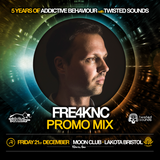 5 Years Of Addictive Behaviour with Twisted Sounds - Fre4knc Promo Mix