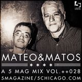Mateo & Matos: A 5 Mag Mix #28