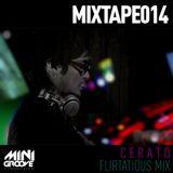 MGR MIXTAPE014 - Cerato - Flirtatious Mix