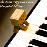 The Retro Jazz Funk Fusion (Expanded Edition)