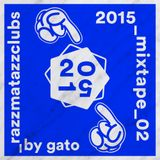 2015_mixtape_02 by Gato