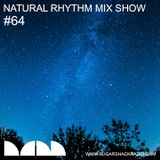 Natural Rhythm Mix Show #64 Oct 7th 2917