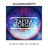 The Goblin Sunday Chill Sessions #15 - ZAFTRA MORGEN - 23.07.17