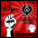 The Smakdown with Digumsmak part 2 .. 8-4-2016