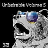 Unbairable Volume 5