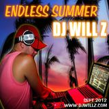 DJ WILL Z - Endless Summer - 9.2012
