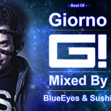 Best of Giorno (85Tracks) mixed by BlueEyes & Sushi