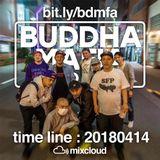 BUDDHA MAFIA RADIOSHOW_20180414
