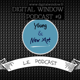 Podcast #9 : Young & New Art