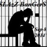 SLAzZ Bangers Mix Sep.8 2014