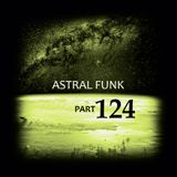 Astral Funk pt.124 (01-12-2018) - Special Collection