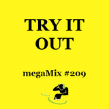 Try It Out megaMix #209