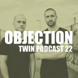 TWIN Podcast 22: Objection -  Live (Contrast-R)